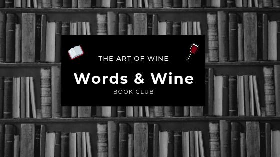 Words & Wine: The Art of Wine Book Club - The Art of Wine